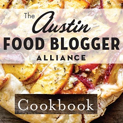 Austin Food Blogger Alliance Community Cookbook Pre-Sale
