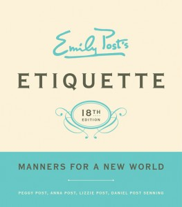 Emily Post Etiquette, 18th Edition